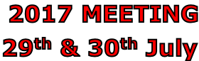 2017 MEETING 29th & 30th July